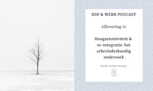 Hoogsensitiviteit & re-integratie: het arbeidsdeskundig onderzoek
