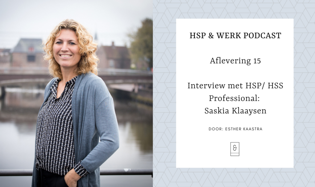HSP-en-Werk-interview-saskia-klaaysen-hsp-hss